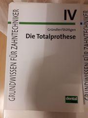 Fachbuch für Zahntechniker Die Totalprothese