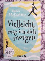Mhairi McFarlane Vielleicht mag ich