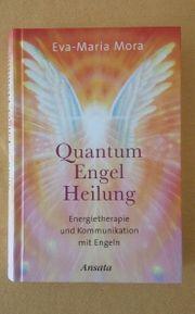 Buch Quantum Engel Heilung