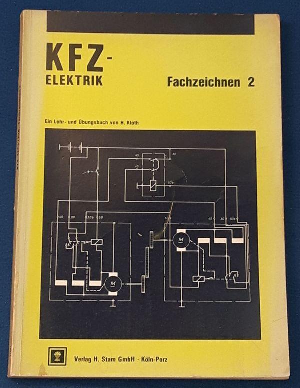 Kfz - Elektrik Fachzeichen Band 2
