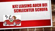 KFZ- Leasing Finanzierung auch bei